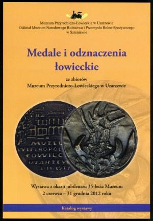 Nowakowska Urszula (red.). Medale i odznaczenia łowieckie.