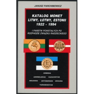 Parchimowicz Janusz. Katalog monet Litwy, Łotwy, Estonii 1922-1994