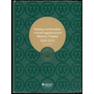 Parchimowicz Janusz. Katalog numizmatów i monet zagranicznych Mennicy Polskiej 2005-2010