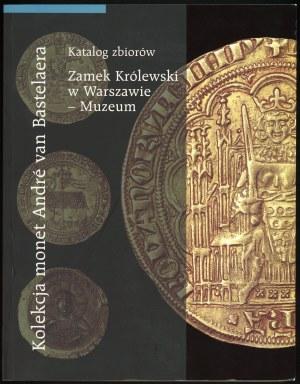 Paszkiewicz Borys, Chiron-Mrozowska Anita. Kolekcja monet André van Bastelaera.