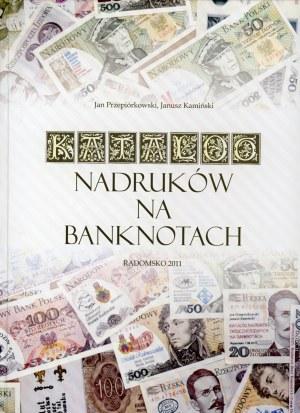 Przepiórkowski Jan, Kamiński Janusz. Katalog nadruków na banknotach.