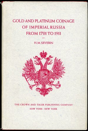 Severin H. M. Gold and platinum coinage of Imperial Russia from 1701 to 1911