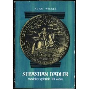 Więcek Adam. Sebastian Dadler medalier gdański XVII wieku.