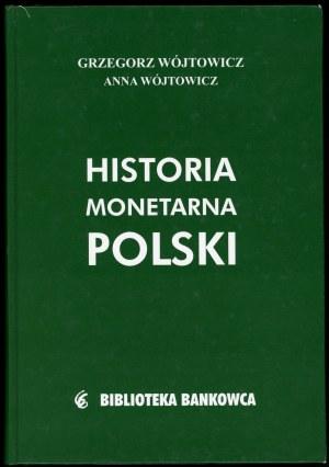 Wójtowicz Grzegorz, Wójtowicz Anna. Historia monetarna Polski.