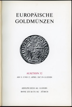 Hess Adolf... Auktion 32 Europäische Goldmünzen
