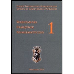 Warszawski Pamiętnik Numizmatyczny 1