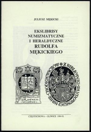 Mękicki, Juliusz - Ekslibrisy numizmatyczne i heraldyczne Rudolfa Mękickiego