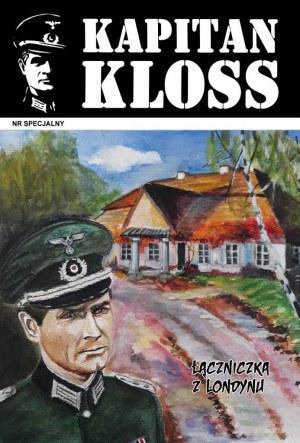 Tomasz WŁODARCZYK (ur. 1962), Okładka do komiksu ''KAPITAN KLOSS Łączniczka z Londynu