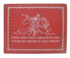 """ALBUM """"POLISH ARMED FORCES THROUGH THE AGES. POLSKIE SIŁY ZBROJNE W CIĄGU WIEKÓW"""""""