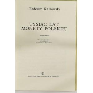 Kałkowski T., Tysiąc lat monety polskiej wyd. III