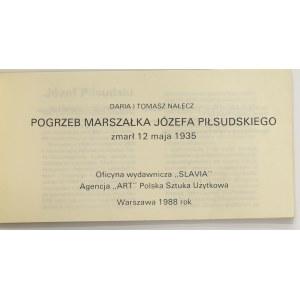 D. i T. Nałęcz, Pogrzeb Marszałka Józefa Piłsudskiego, wyd. 1988