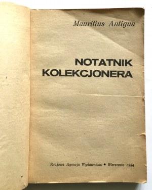 Mauritius Antigua, Notatnik Kolekcjonera - Warszawa 1984