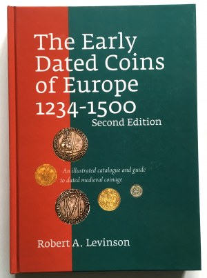 R. A. Levinson, The Early Dated Coins of Europe 1234-1500