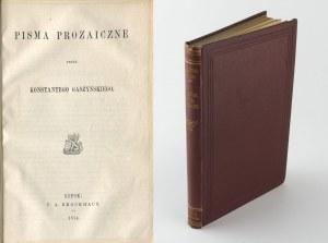GASZYŃSKI Konstanty - Pisma prozaiczne [Lipsk 1874]