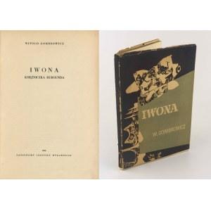 GOMBROWICZ Witold - Iwona księżniczka Burgunda [wydanie pierwsze 1958] [il. Tadeusz Kantor]