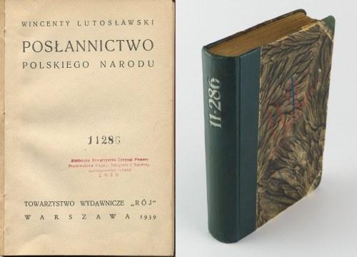 LUTOSŁAWSKI Wincenty - Posłannictwo polskiego narodu [wydanie pierwsze 1939]