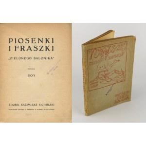BOY-ŻELEŃSKI Tadeusz - Piosenki i fraszki Zielonego Balonika [1908]