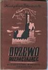 BRONIEWSKI Władysław - Drzewo rozpaczające [wydanie pierwsze Jerozolima 1945]