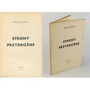 MIĘDZYRZECKI Artur - Strony przydrożne [wydanie pierwsze Paryż 1949]