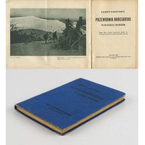 [narciarstwo] AUGUSTYNOWICZ Michał, MIDOWICZ Władysław - Przewodnik narciarski po Beskidzie Zachodnim [1928]