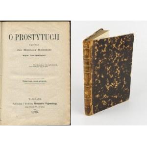 KAMIŃSKI Jan Maurycy - O prostytucji [1875]