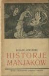JAWORSKI Roman - Historje manjaków [wydanie pierwsze 1910] [okł. Stanisław Ignacy Witkiewicz]