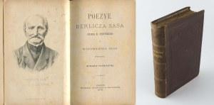 [kresy] STRUTYŃSKI Juliusz hr. - Poezye Berlicza Sasa i wspomnienia jego wierszem. Wydanie pośmiertne [1878]