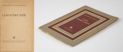 RÓŻEWICZ Tadeusz - Czas który idzie [wydanie pierwsze 1951]