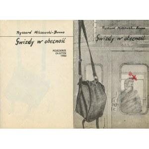MILCZEWSKI-BRUNO Ryszard - Gwizdy w obecność [wydanie pierwsze 1982]