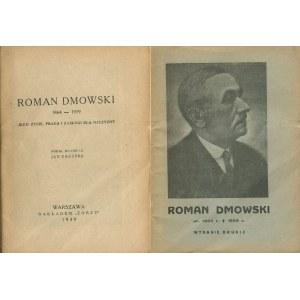 ZAŁUSKA Jan - Roman Dmowski 1864-1939. Jego życie, praca i zasługi dla Ojczyzny