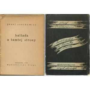 CZECHOWICZ Józef - Ballada z tamtej strony [wydanie pierwsze 1932]