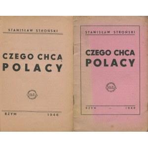 STROŃSKI Stanisław - Czego chcą Polacy [Rzym 1946]