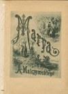 MALCZEWSKI Antoni - Marya. Powieść ukraińska. Z fotodrukami podług rysunku E. M. Andriollego [1878] [opr. Wójcik]