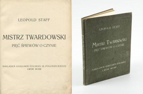 STAFF Leopold - Mistrz Twardowski. Pięć śpiewów o czynie [wydanie pierwsze 1902] [il. Edward Okuń]