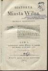 BALIŃSKI Michał - Historia miasta Wilna. Tom I [Wilno 1836]