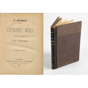 [psychologia] RIBOT Theodule - Choroby woli [1887]