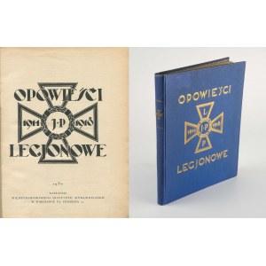 [Legiony, Piłsudski] Opowieści legjonowe [1930]