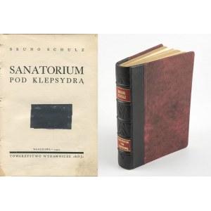 SCHULZ Bruno - Sanatorium pod klepsydrą [wydanie pierwsze 1937]