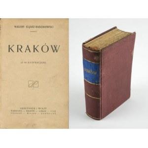 ELJASZ-RADZIKOWSKI Walery - Kraków [1922]