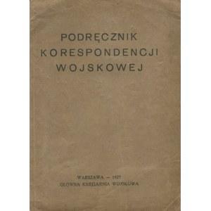 Podręcznik korespondencji wojskowej [1927]