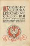 BARTOSZEWICZ Kazimierz, SOKOŁOWSKI August - Powstania polskie 1794 - 1830-31 - 1863 [komplet]