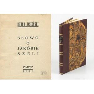 JASIEŃSKI Bruno - Słowo o Jakóbie Szeli [wydanie pierwsze Paryż 1926]