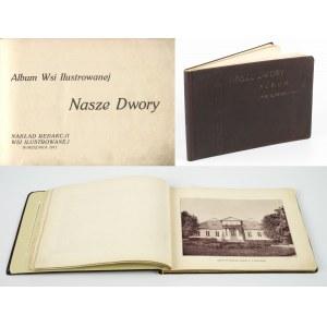 Nasze dwory. Album Wsi Ilustrowanej [1911]