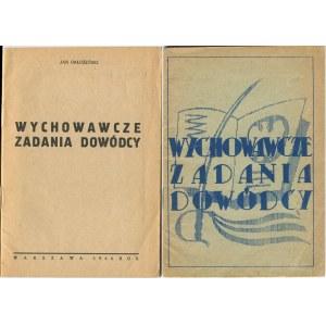 [druk konspiracyjny] ORŁOŻEŃSKI Józef (Sosnowski Józef Marian) - Wychowawcze zadania dowódcy [Warszawa 1944]