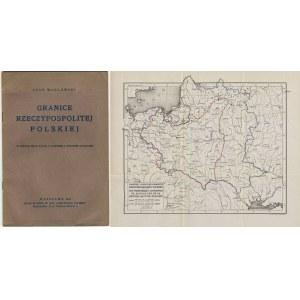 WASILEWSKI Leon - Granice Rzeczypospolitej Polskiej. W tekście mapa Polski z dawnemi i obecnemi granicami [1926]