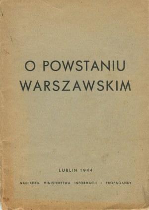 [Powstanie warszawskie] O Powstaniu Warszawskim [Lublin 1944]