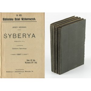 KENNAN Jerzy - Syberia. Cz. I-IV [1907]