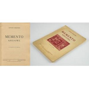 [kresy] URBAŃSKI Antoni - Memento kresowe. 165 ilustracji w tekście [1929]