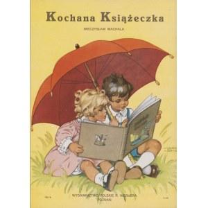 WACHALA Mieczysław - Kochana książeczka [1946] [il. Ilsa Wende-Lungershausen]