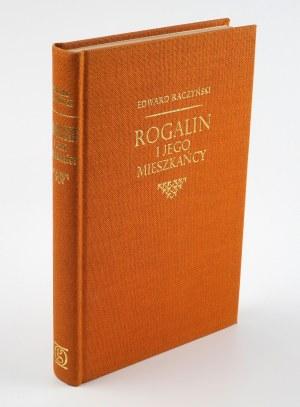 RACZYŃSKI Edward - Rogalin i jego mieszkańcy [wydanie pierwsze Londyn 1964] [Oficyna Stanisława Gliwy]